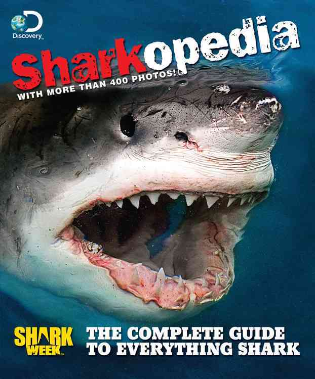 Discovery Channel Sharkopedia By Discovery Channel